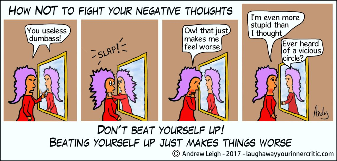 Don't beat yourself up -