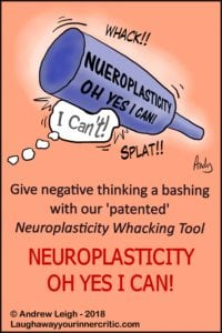 Smash negative thinking with neuroplasticity